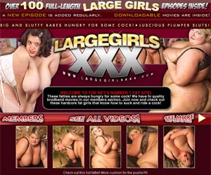 Large Girls XXX! Hardcore fatties hungry for cock! Luscious plumper sluts!
